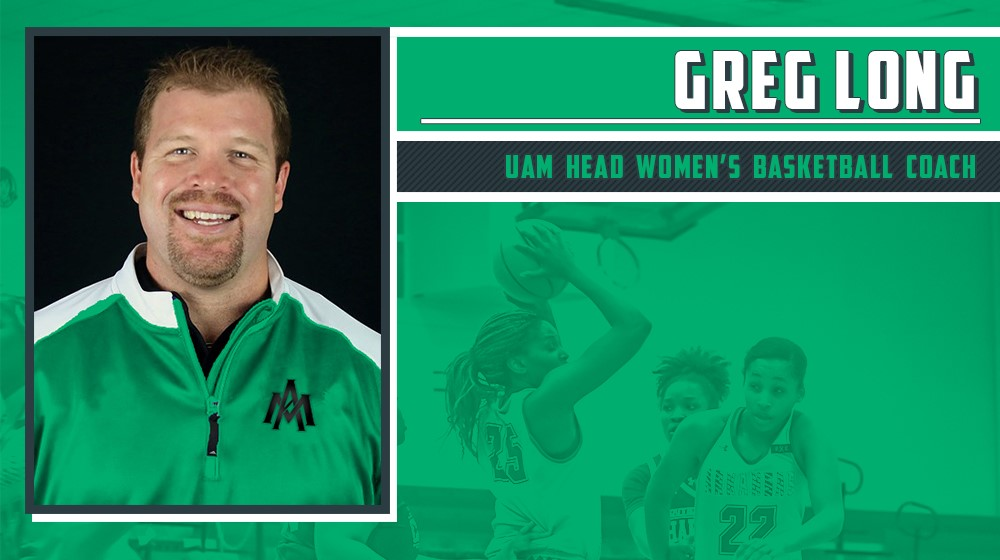 UAM Announces Greg Long As The New Head Women's Basketball Coach - Women's Hoop Dirt